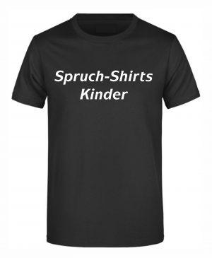 Spruch-Shirts Kinder